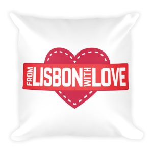 From Lisbon With Love - Square Pillow
