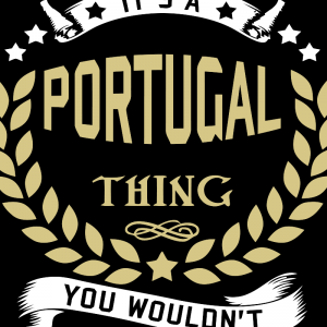 It's a Portugal Thing