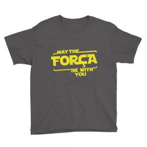 May The Força Be With You - Youth Short Sleeve T-Shirt