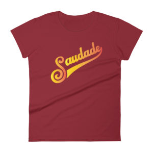 Saudade - Women's Short Sleeve T-Shirt
