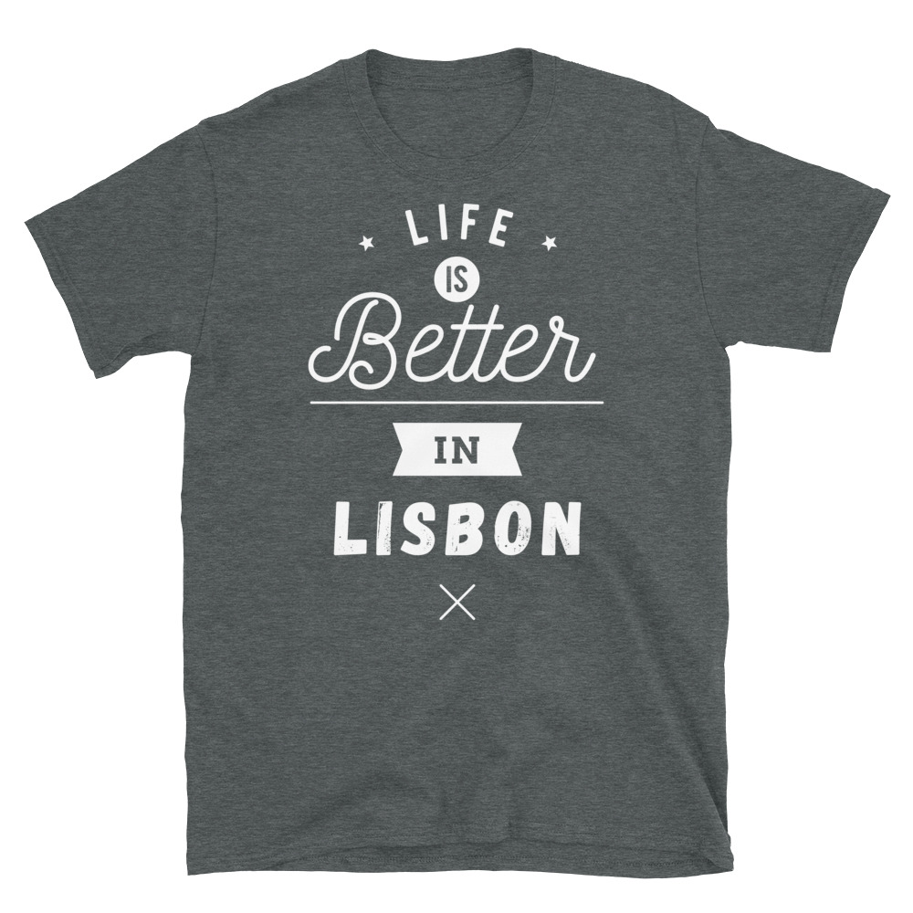 Life is Better in Lisbon - Unisex Softstyle T-Shirt