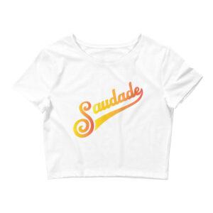 Saudade - Women's Crop Tee