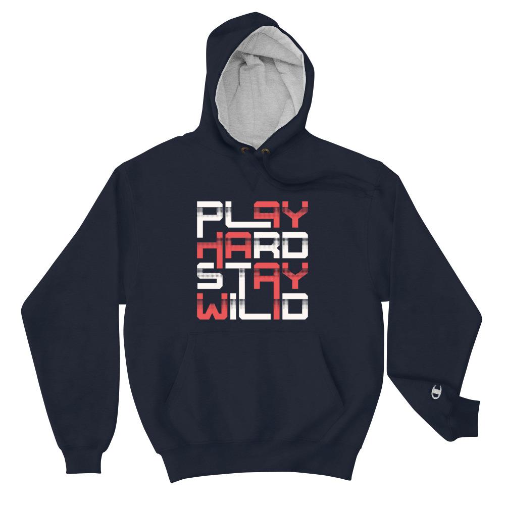 Play Hard Stay Wild - Champion Hoodie